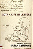 Book cover image of Goya: A Life in Letters