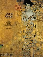 Book cover image of Art in Vienna 1898-1918