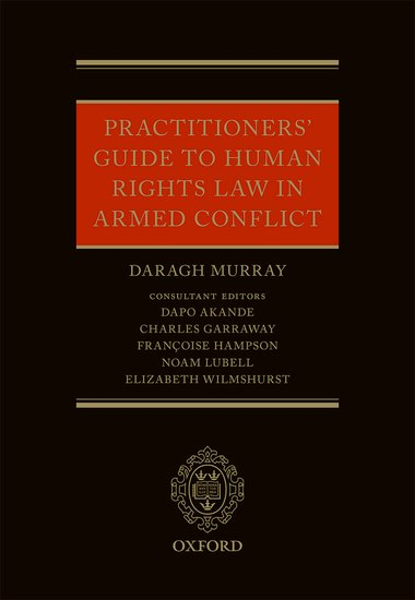 Book cover image of Launching of The Practitioners Guide to Human Rights Law in Armed Conflict
