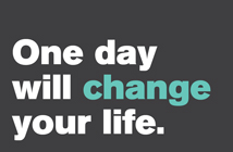 One day to change your life