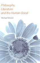 Book cover image of Philosophy, Literature and Human Good